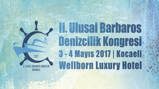 2. Ulusal Barbaros Denizcilik Kongresi için son 5 gün