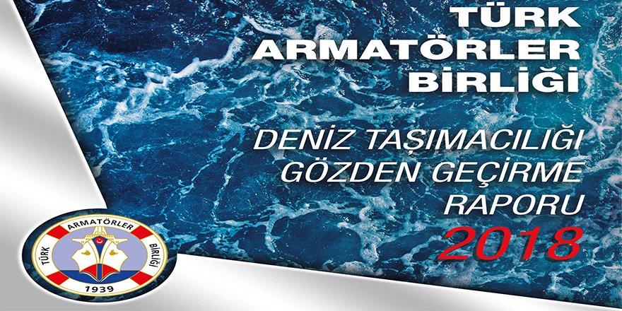 """""""Deniz Taşımacılığı Gözden Geçirme Raporu 2018"""""""