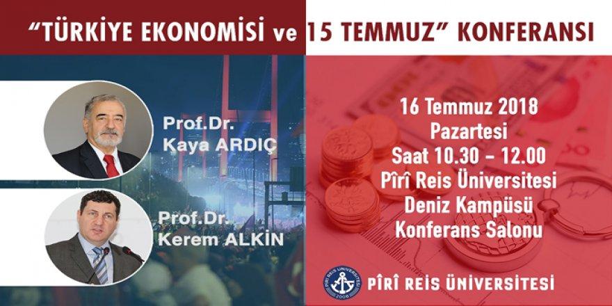 """PRÜ """"Türkiye Ekonomisi ve 15 Temmuz"""" Konferansı"""