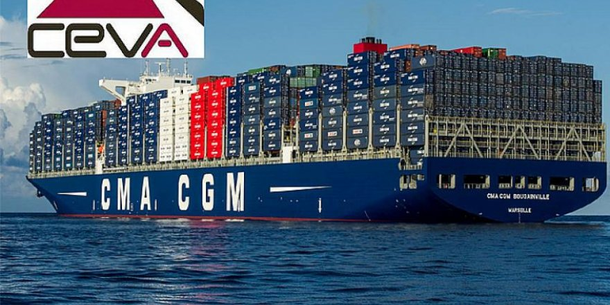 CEVA Lojistik, CMA CGM'nin taşımacılık işini devralıyor