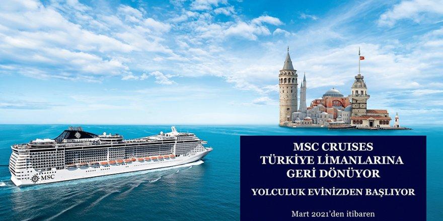Türkiye limanlarına dönen MSC Cruises için rezervasyon zamanı