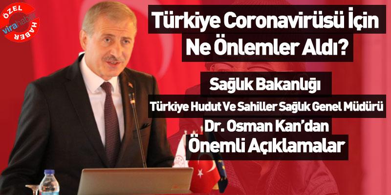 Türkiye Coronavirüsü için Ne Önlemler Alındı?
