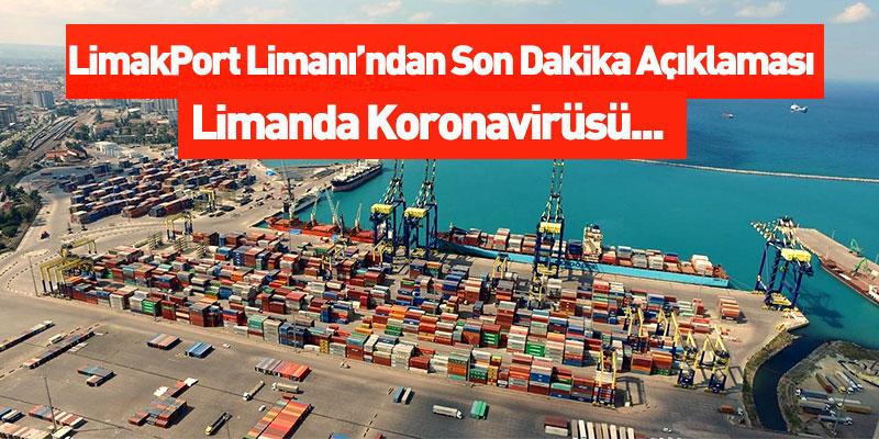 LimakPort Limanı'ndan Son Dakika Açıklaması