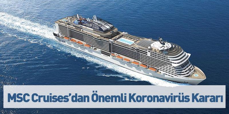 MSC Cruises'dan Önemli Koronavirüs Kararı