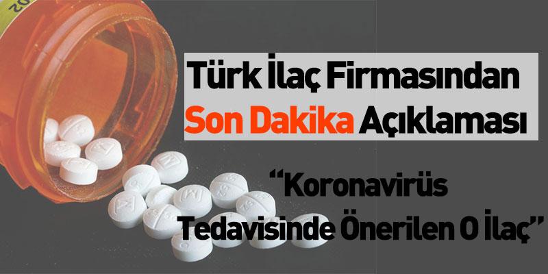 Türk İlaç Firmasından Son Dakika Açıklaması