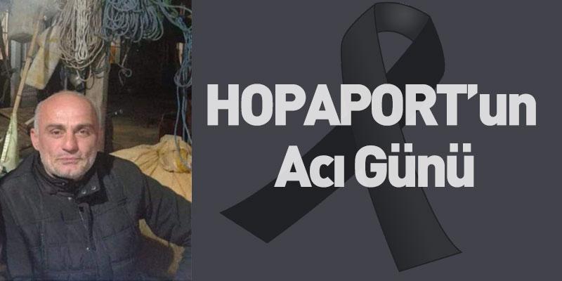 HOPAPORT'un Acı Günü