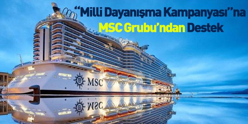 """""""Milli Dayanışma Kampanyası""""na MSC Grup'dan Büyük Destek"""