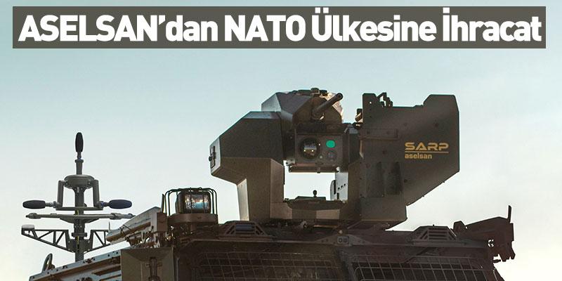 ASELSAN'dan NATO Ülkesine İhracat