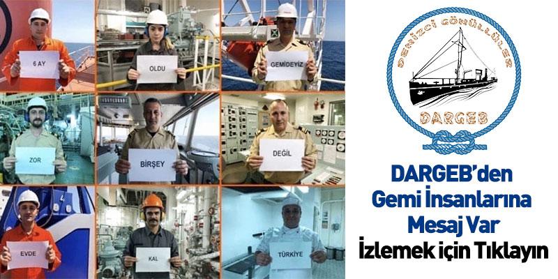DARGEB'den Gemi İnsanlarına Mesaj Var