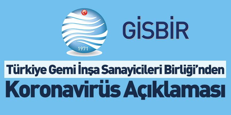 Türkiye Gemi İnşa Sanayicileri Birliği'nden Koronavirüs Açıklaması