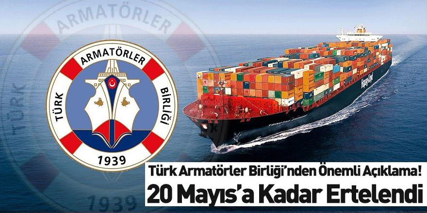 Türk Armatörler Bİrliği'nden Önemli Açıklama