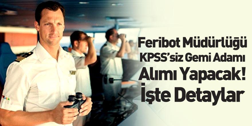 TCDD KPSS'siz Gemi Adamları Alımı Yapacak