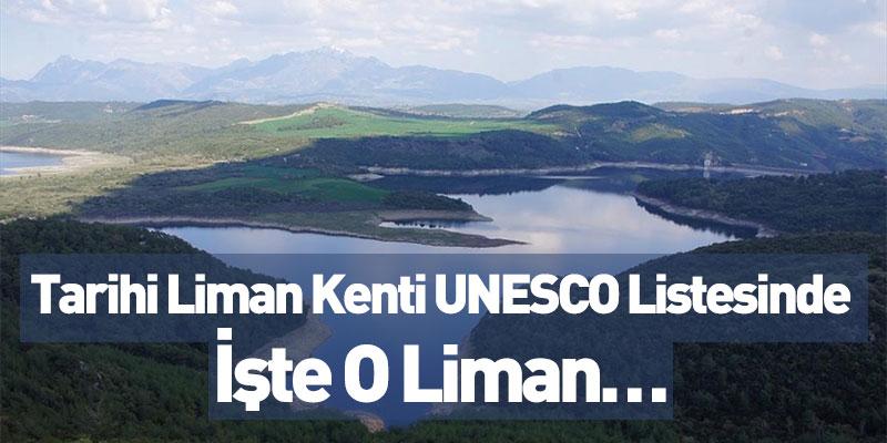 Tarihi Liman Kenti UNESCO Listesinde