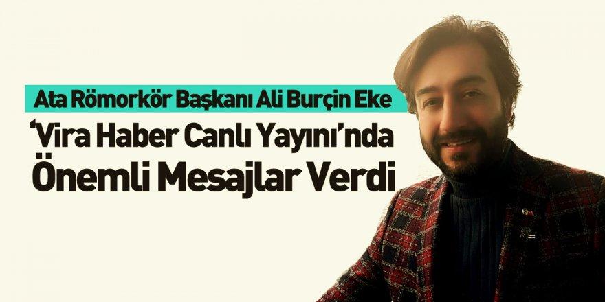 Ata Römorkör Başkanı Ali Burçin Eke Vira Haber'e Konuştu