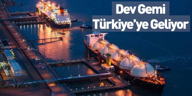 Dev Gemi Türkiye'ye Geliyor