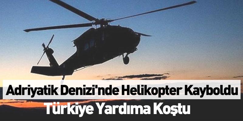 Adriyatik Denizi'nde Helikopter Kayboldu