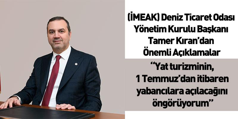 """""""Yat Turizminin, 1 Temmuz'dan İtibaren Yabancılara Açılacağını Öngörüyorum"""""""