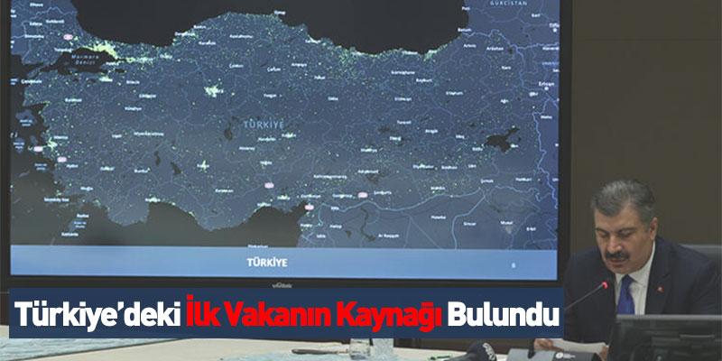 Türkiye'deki İlk Vakanın Kaynağı Bulundu
