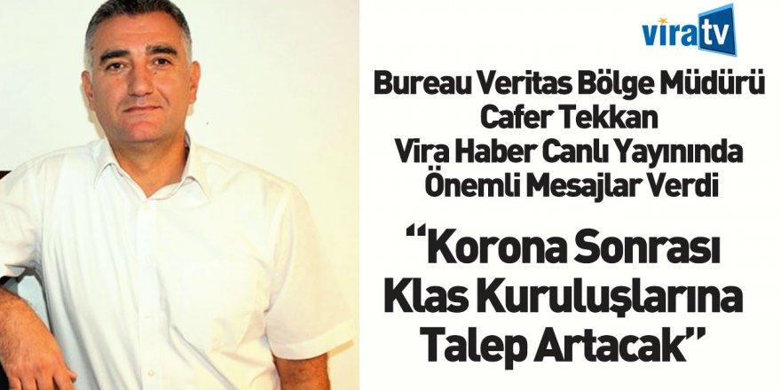 Bureau Veritas Bölge Müdürü Cafer Tekkan Vira Haber Canlı Yayın Konuğu Oldu