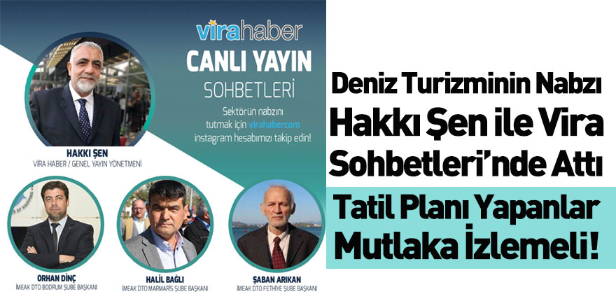 İMEAK DTO Bodrum, Marmaris ve Fethiye Şube Başkanları Vira Haber'in Konuğu Oldu