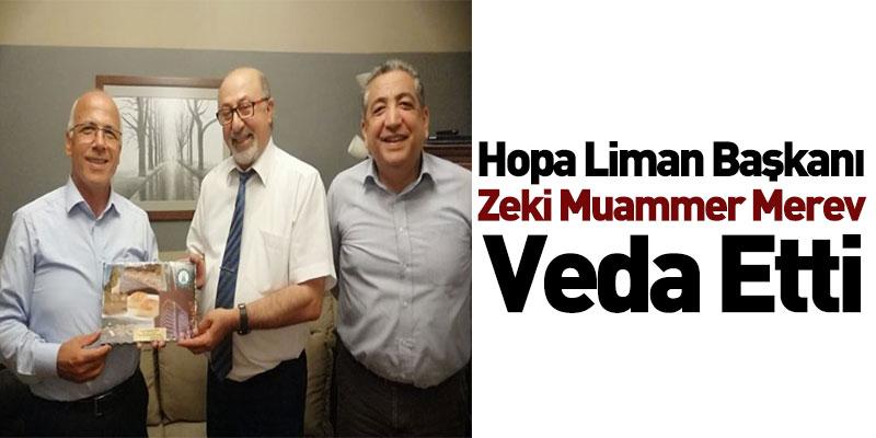Hopa Liman Başkanı Zeki Muammer Merev Veda Etti