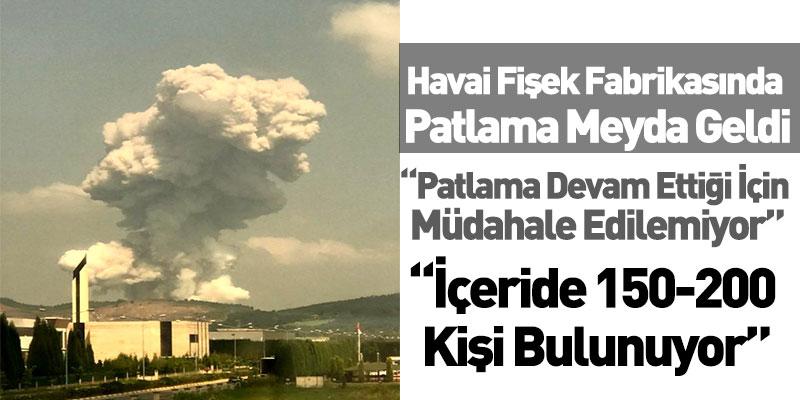 Havai Fişek Fabrikasında Patlama Meydana Geldi