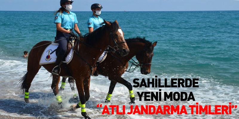 """Sahillerde Yeni Moda """"Atlı Jandarma Timleri"""""""