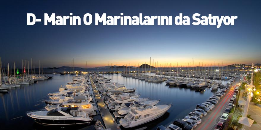 D- Marin Yurt içindeki Marinalarını Satıyor