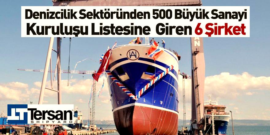 Denizcilik Sektöründen 500 Büyük Sanayi Kuruluşu Listesine Giren 6 Şirket