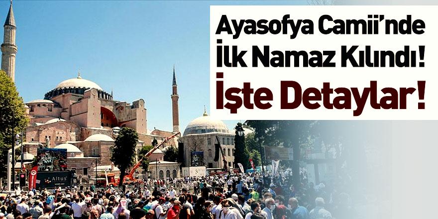 Ayasofya Camii'nde İlk Cuma Kılındı