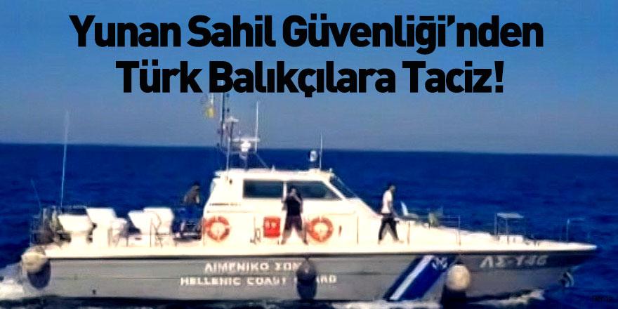 Yunan Sahil Güvenlik Unsurlarından Türk Balıkçılara Taciz