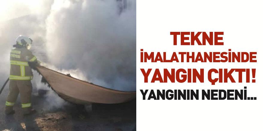 Tekne İmalathanesinde Yangın Çıktı