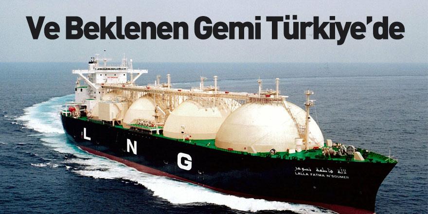 'Lalla Fatma N'Soumer' Adlı LNG Gemisi Türkiye'ye Ulaştı