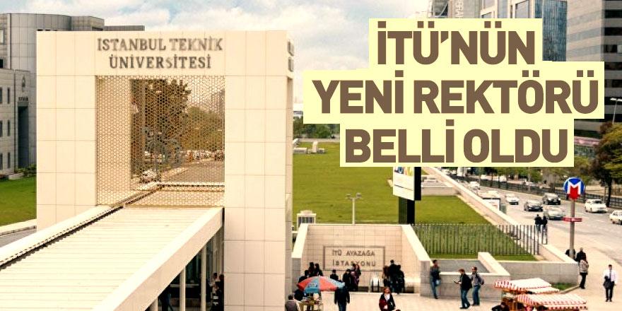 İstanbul Teknik Üniversitesi'nin Yeni Rektörü Belli Oldu