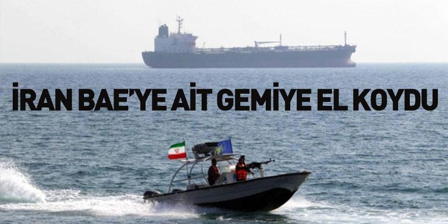 İran BAE'ye Ait Bir Gemiye El Koydu