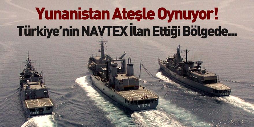 Yunanistan Türkiye'nin NAVTEX İlan Ettiği Bölgede Tatbikat Yapacak