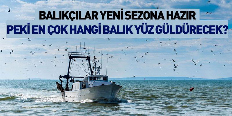 Balıkçılar Yeni Sezona Hazır