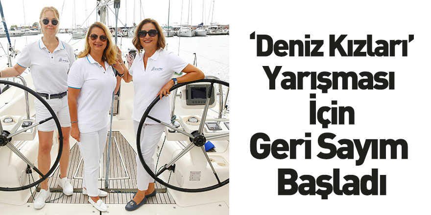 5. Deniz Kızı Kadın Yelken Kupası 5 Eylül'de Fenerbahçe – Caddebostan - Adalar Parkurunda Gerçekleşecek