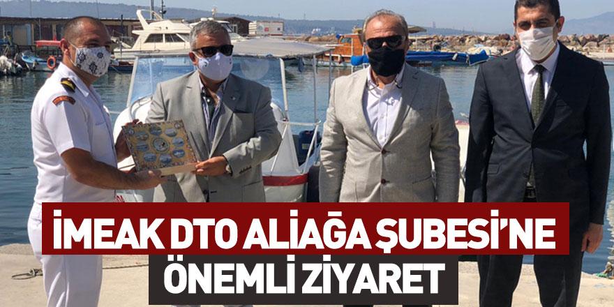 Kıdemli Albay Serkan Tezel İMEAK DTO Aliağa Şubesi'ni Ziyaret Etti