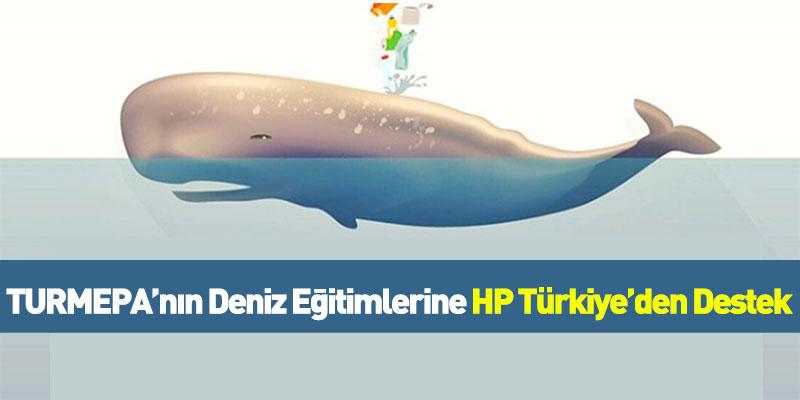 TURMEPA'nın Deniz Eğitimlerine HP Türkiye'den Destek