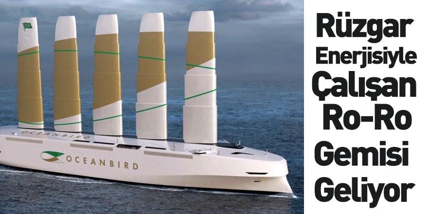 Rüzgâr Enerjisiyle Çalışan Ro-Ro Gemileri Geliyor