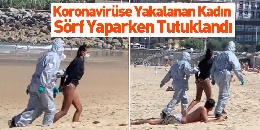 İspanya'da Koronavirüse Yakalanan Kadın Sörf Yaparken Yakalandı
