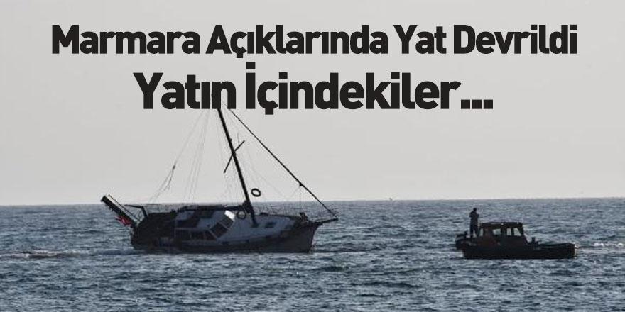 Marmara Denizi Açıklarında Yat Kazası