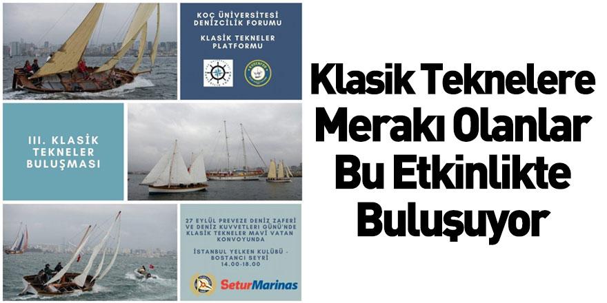 III: Klasik Tekneler BuluşmasıKÜDENFOR'un Ev Sahipliğinde Olacak