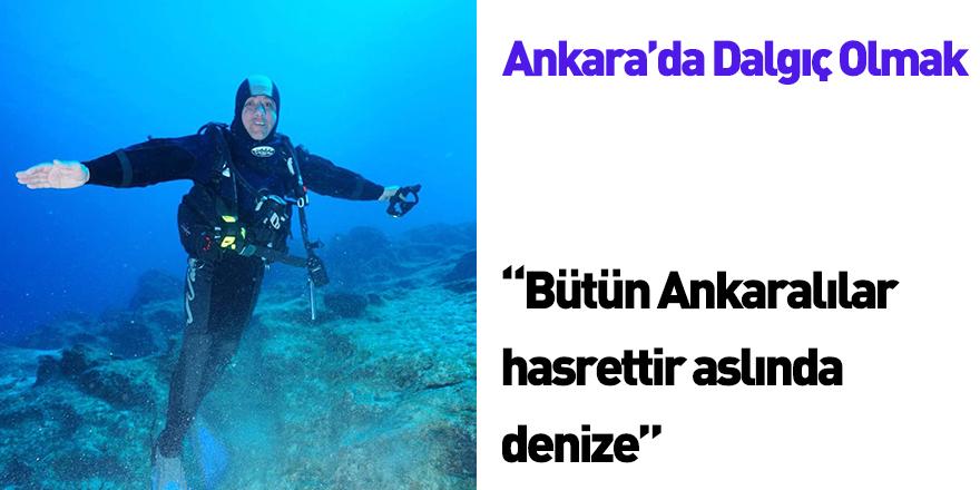 Ankara'da Dalgıç Olmak