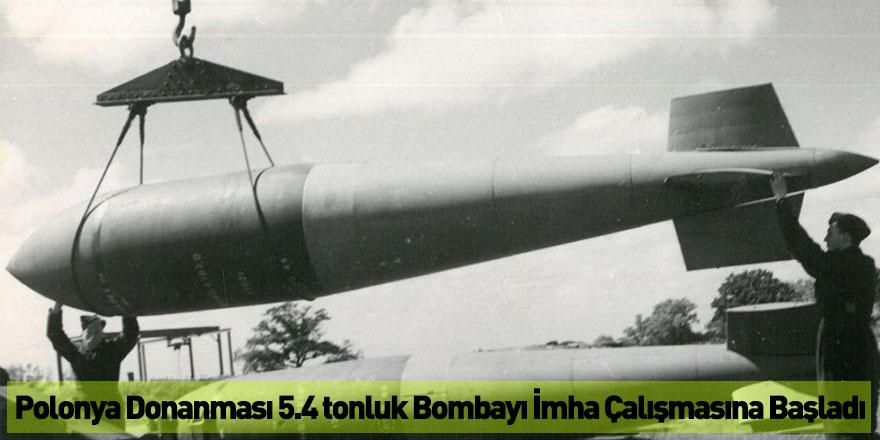 Polonya Donanması 5.4 tonluk Bombayı İmha Çalışmasına Başladı