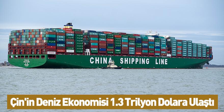 Çin'in Deniz Ekonomisi 1.3 Trilyon Dolara Ulaştı