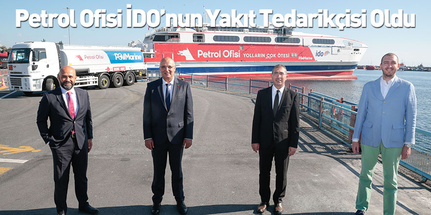 Petrol Ofisi İDO'nun Yakıt Tedarikçisi Oldu