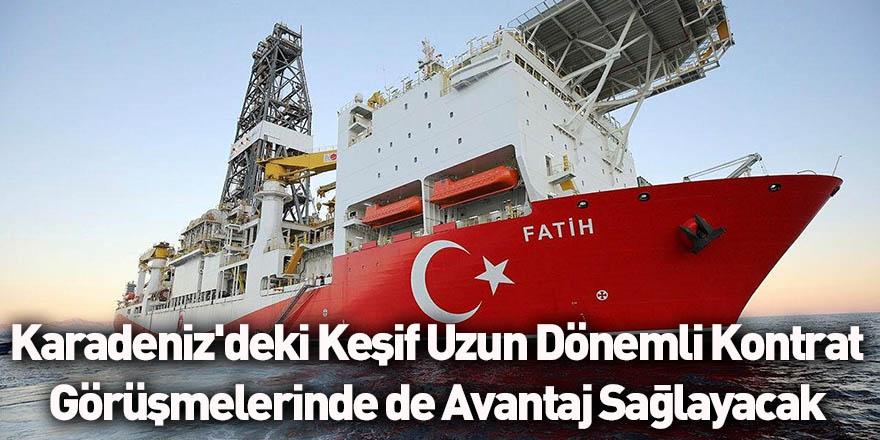 Karadeniz'deki Keşif Uzun Dönemli Kontrat Görüşmelerinde de Avantaj Sağlayacak
