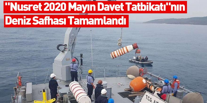 """""""Nusret 2020 Mayın Davet Tatbikatı""""nın Deniz Safhası Tamamlandı"""